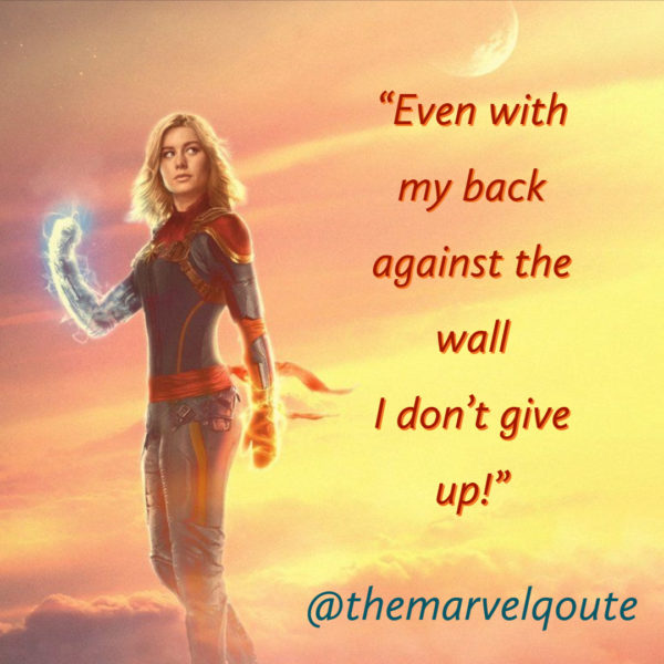 Even with my back against the wall I don't give up