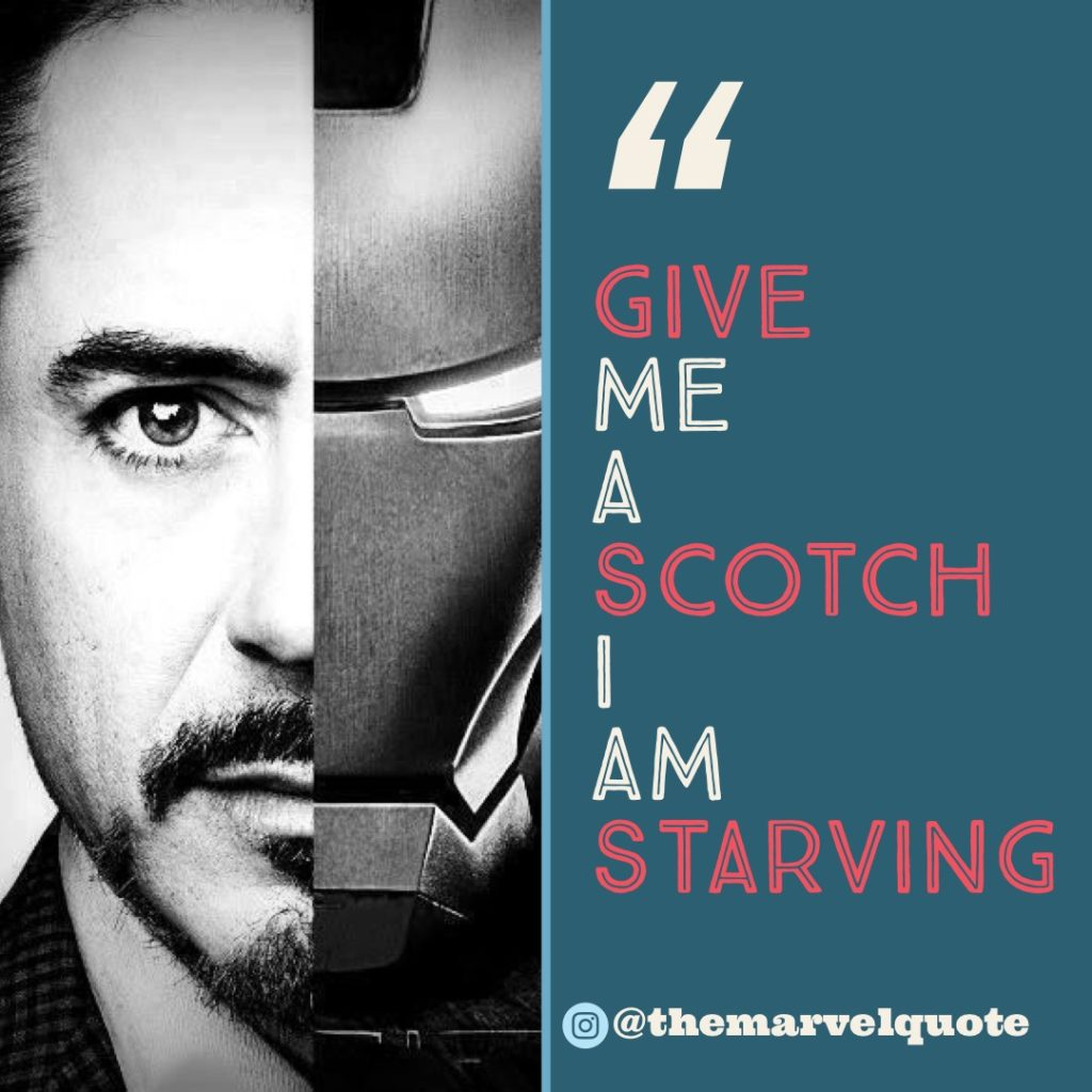 Give me scotch I am starving