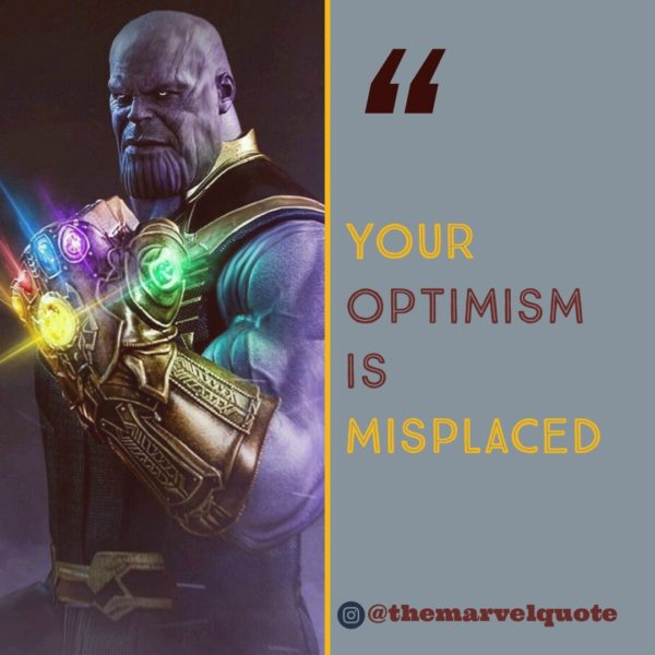 Your Optimism is misplaced