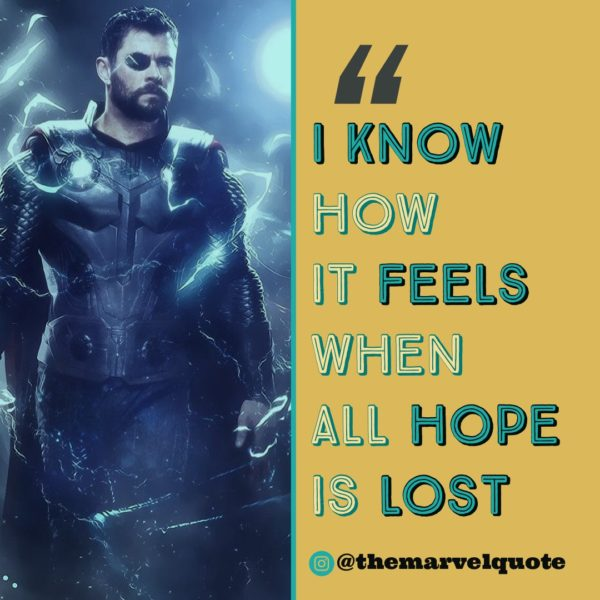I know how it feels when all hope is lost