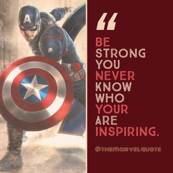 Be Strong You never know who your are inspiring