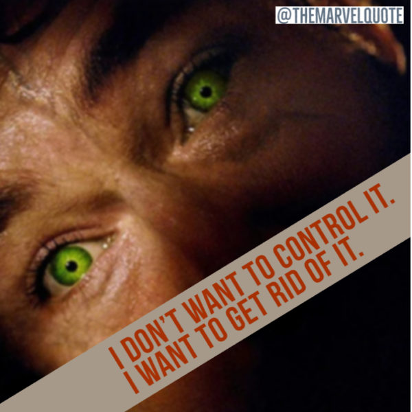 Don't want to control it | Hulk Quote