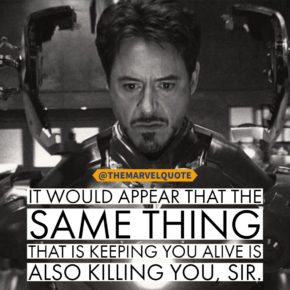 Also killing you | Ironman quotes