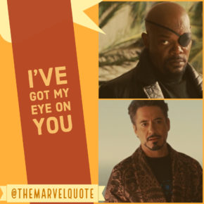 I've got an eye on you | Ironman quotes