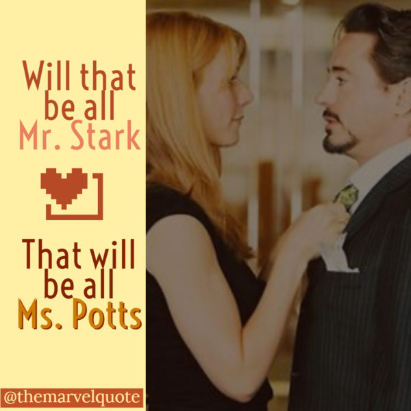 Will that be all Mr. Stark