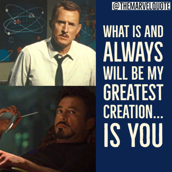 Greatest Creation | Ironman 2 Quotes