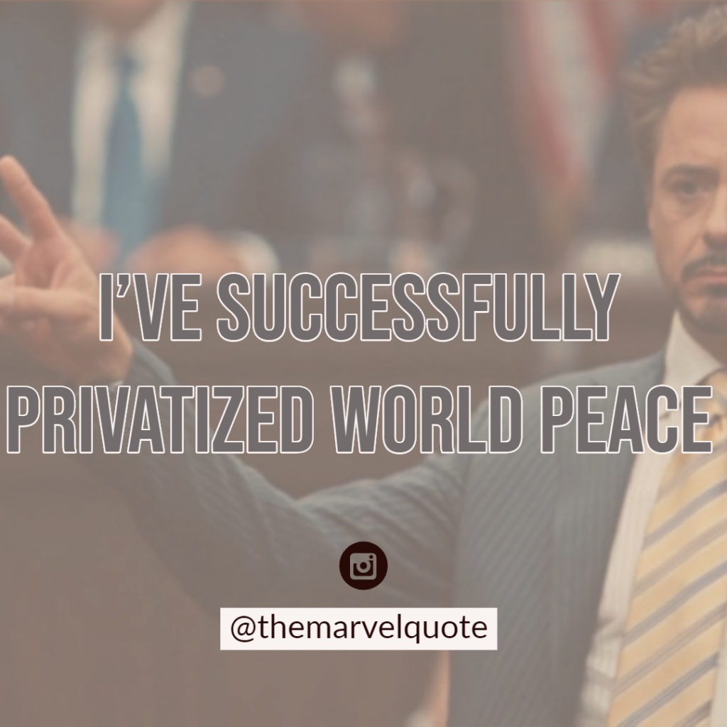 privatized peace ironman quotes