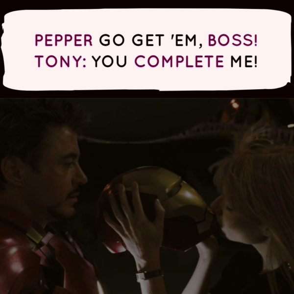 You complete me ironman quotes