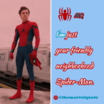 i am just your friendly neighborhood spiderman_marvelquote